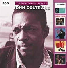 Coltrane John - Timeless Classic Albums (5Cd-Box)