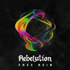 Rebelution - Free Rein
