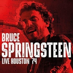 Springsteen Bruce - Live Houston '74