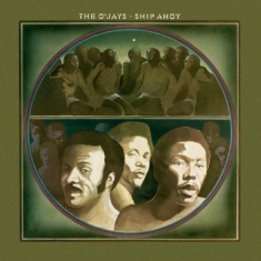 O'jays The - Ship Ahoy
