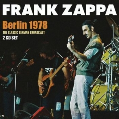 Frank Zappa - Berlin 1978 (2 Cd Live Broadcast 19