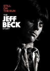 Beck Jeff - Still On The Run - Jeff Beck Story