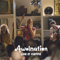 Awolnation - Live In Vienna