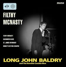 Baldry Long John  & Hoochie Coochie Men - Filthy Mcnasty  Ep