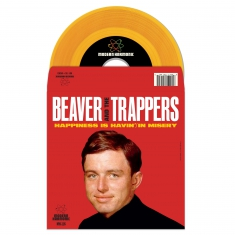 Beaver & The Trappers - Happiness Is Havin'