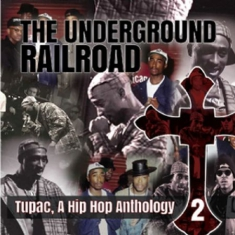 Underground Railroad - A Hip Hop Anthology 2
