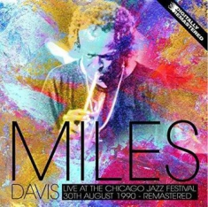 DAVIS MILES - Live At The Chicago Jazz Fest 1990