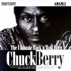 Berry Chuck - The Ultimate Rock 'n' Roll Hero