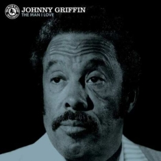 Johnny Griffin - The Man I Love (Vinyl)