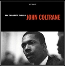 Coltrane John - My Favourite Things