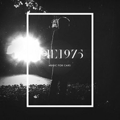 The 1975 - Music for cars
