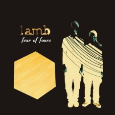 Lamb - Fear Of Fours -Hq-