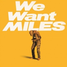 Miles Davis - We Want Miles -Hq-