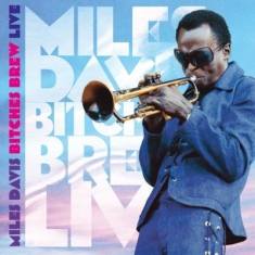 Miles Davis - Bitches Brew Live -Hq-