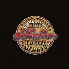Blind Willie McTell - Atlanta 12 String