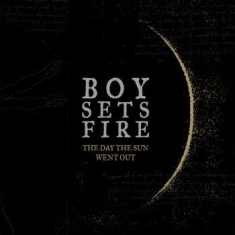 Boysetsfire - Day The Sun Went Out The