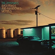 Jayhawks The - Back Roads And Abandoned Motels