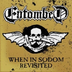 Entombed - When In Sodom Revisited (Gold)