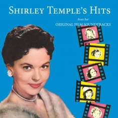 Shirley Temple - Hits From Her Original Film Soundtr