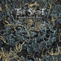 Spirit,The - Sounds From The Vortex