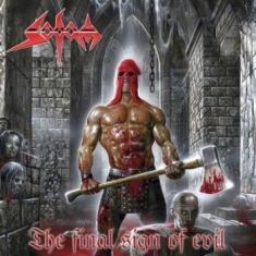 Sodom - Final Sign Of Evil The
