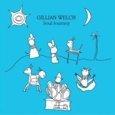Gillian Welch - Soul Journey (Vinyl)