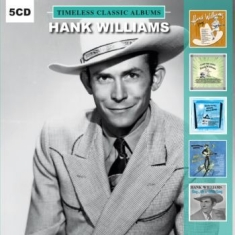 Williams Hank - Timeless Classic Albums (5Cd)