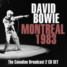 Bowie David - Montreal 1983 (2 Cd) (Live Broadcas