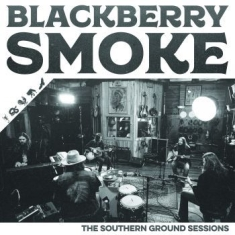 Blackberry Smoke - Southern Ground Studios Sessions Th
