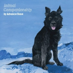 Advance Base - Animal Companionship (Vinyl)