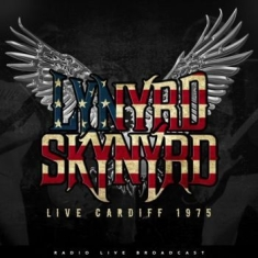 Lynyrd Skynyrd - Best Of Live At Cardiff Wales 1975