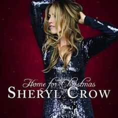 Sheryl Crow - Home For Christmas (Vinyl)