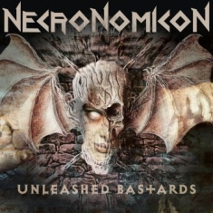 Necronomicon - Unleashed Bastards (Black Vinyl)