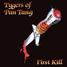 Tygers Of Pan Tang - First Kill