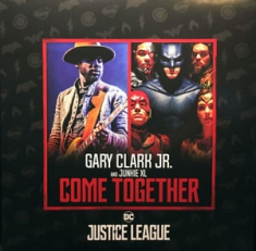Gary Clark Jr. and Junkie XL - Come Together
