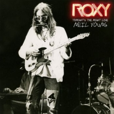 Neil Young - Live At The Roxy 1973 (Rsd 2018 )