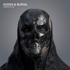 Kode 9 & Burial - Fabriclive 100