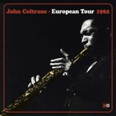 Coltrane John - European Tour 1962 (10Cd)