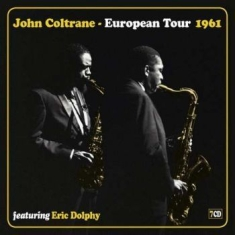 Coltrane John - European Tour 1961 (7Cd)