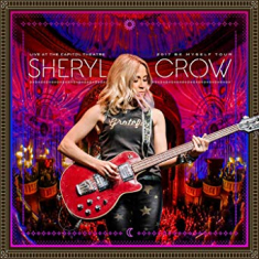 Sheryl Crow - Live At Capitol Theater (2Cd+Br)