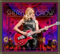 Sheryl Crow - Live At Capitol Theatre (2Cd+Dvd)