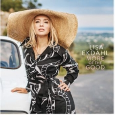 Lisa Ekdahl - More Of The Good