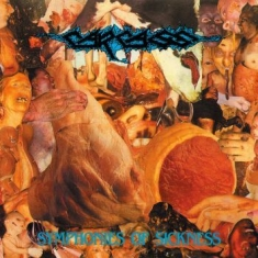 Carcass - Symphonies Of Sickness (Digipack Fd