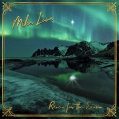 Mike Love - Reason For The Season