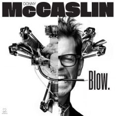 Mccaslin Donny - Blow
