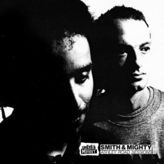 Smith & Mighty - Ashley Road Sessions 88-94