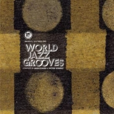 Blandade Artister - You Need This - World Jazz Groove