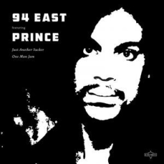 Prince & 94 East - Just Another Sucker Split Seam/Vikt hörn