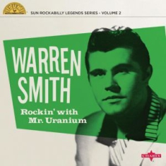 "Warren Smith - Rockin' With Mr Uranium (10"") Split Seam/Vikt hörn"