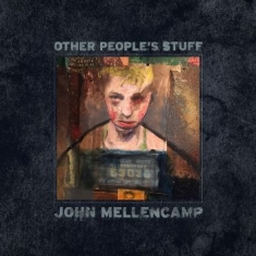 Mellencamp John - Other People's Stuff